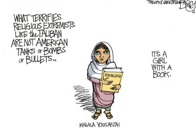 What terrifies religious extremists like the Taliban are not American tanks or bombs or bullets. It's a girl with a book. Malala Yousafzai.